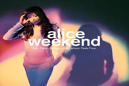 La cantante Alice (ed il sul ultimo cd, 'Weeckend')- DA STEF